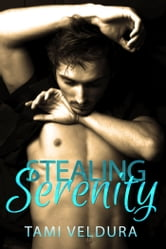 Stealing Serenity ebook by Tami Veldura