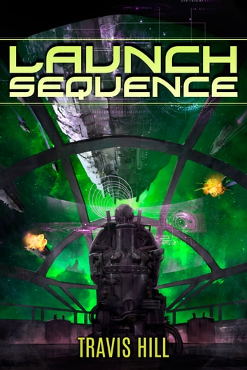 Launch Sequence ebook by Travis Hill