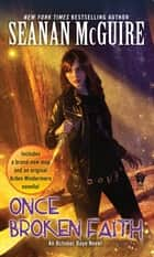 Once Broken Faith ebook by Seanan McGuire