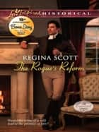 The Rogue's Reform (Mills & Boon Love Inspired Historical) eBook by Regina Scott