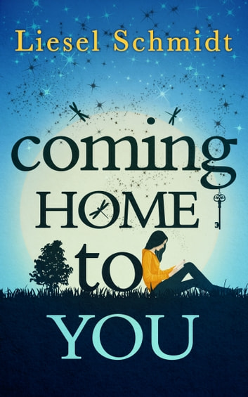 Coming Home To You ebook by Liesel Schmidt