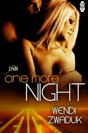 One More Night ebook by Wendi Zwaduk