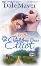 Elliot: A Hathaway House Heartwarming Romance ebook by