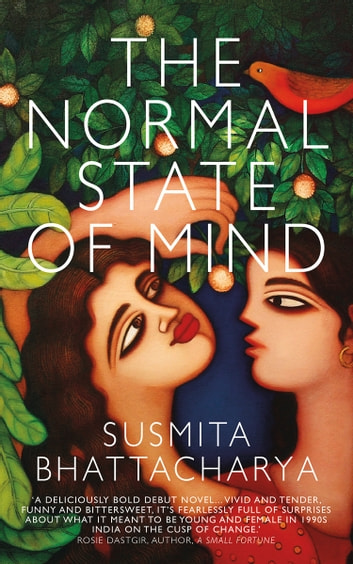 The Normal State of Mind ebook by Susmita Bhattacharya