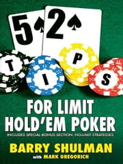 52 TIPS FOR LIMIT HOLDÕEM POKER ebook by Barry Shulman