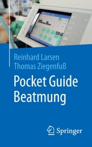 Pocket Guide Beatmung ebook by Kobo.Web.Store.Products.Fields.ContributorFieldViewModel