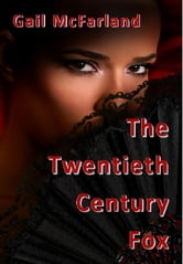 The Twentieth Century Fox ebook by Gail McFarland