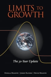 Limits to Growth - The 30-Year Update ebook by Donella Meadows,Jorgen Randers,Dennis Meadows