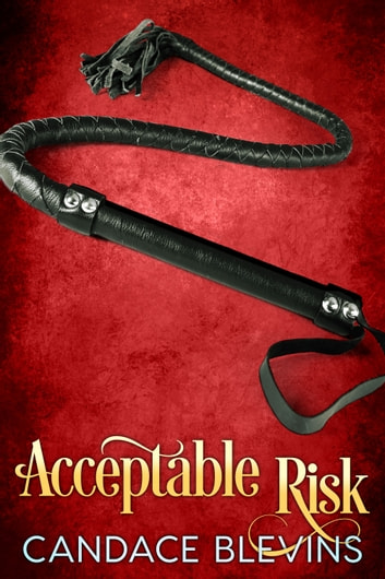 Acceptable Risk ebook by Candace Blevins