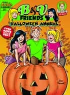 B&V Friends Comics Double Digest #251 ebook by Archie Superstars