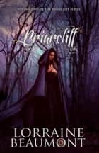 Briarcliff: Special Edition Box Set ebook by Lorraine Beaumont