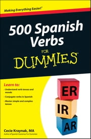 500 Spanish Verbs For Dummies ebook by Cecie Kraynak