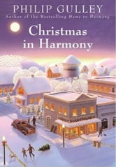 Christmas in Harmony ebook by Philip Gulley