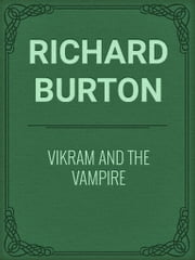 Vikram and The Vampire ebook by Richard Burton