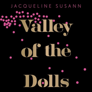 Valley Of The Dolls audiobook by Jacqueline Susann