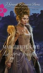 La sposa francese ebook by Marguerite Kaye