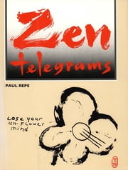 Zen Telegrams ebook by Kobo.Web.Store.Products.Fields.ContributorFieldViewModel