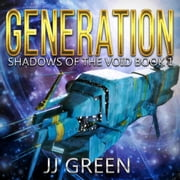 Generation audiobook by J. J. Green