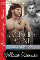 Council's Agent ebook by Bellann Summer