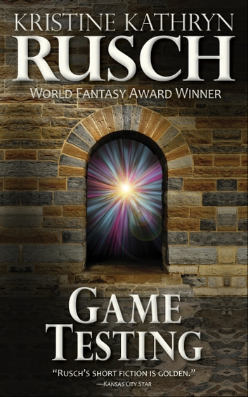 Game Testing ebook by Kristine Kathryn Rusch