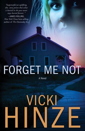Forget Me Not - A Novel ebook by Vicki Hinze
