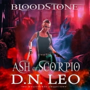Ash of Scorpio - Bloodstone Trilogy - Prequel audiobook by D.N. Leo