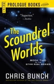 The Scoundrel Worlds: Book Two of the Star Risk Series
