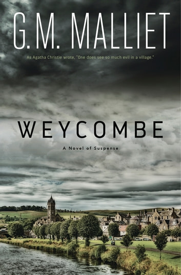 Weycombe - A Novel of Suspense ebook by G.M. Malliet