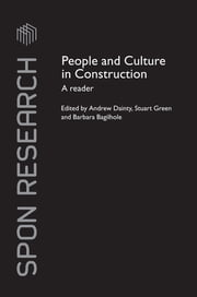 People and Culture in Construction - A Reader ebook by Andrew Dainty,Stuart Green,Barbara Bagilhole