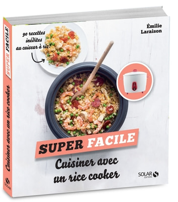 Cuisiner avec un rice cooker - super facile ebook by Emilie LARAISON
