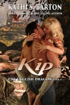 Kip ebook by Kathi S. Barton