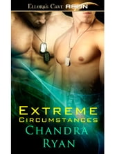 Extreme Circumstances ebook by Chandra Ryan