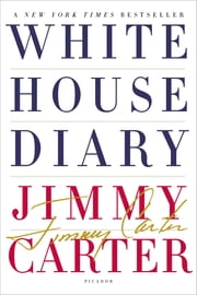 Jimmy white ebook and audiobook search results rakuten kobo white house diary ebook by jimmy carter fandeluxe Document