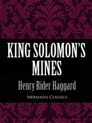 King Solomon's Mines (Mermaids Classics) ebook by Henry Rider Haggard