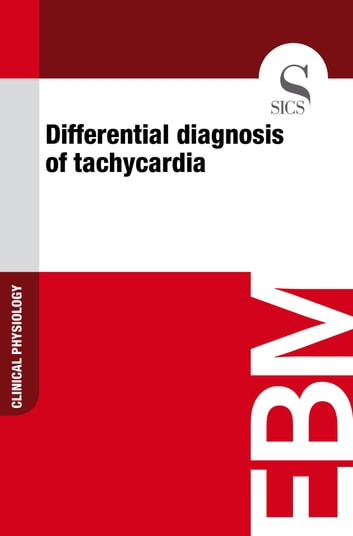 Differential Diagnosis of Tachycardia ebook by Sics Editore