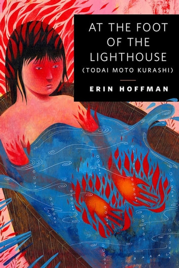 At the Foot of the Lighthouse - A Tor.Com Original ebook by Erin Hoffman