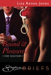 Bound and Pleasured ebook by Lisa Renee Jones