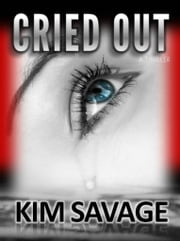 Cried Out ebook by Kim Savage