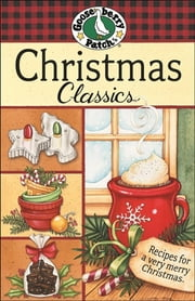 Christmas Classics Cookbook ebook by Gooseberry Patch