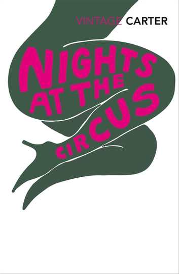 Nights At The Circus ebook by Angela Carter