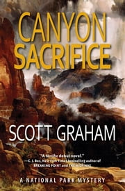 Canyon Sacrifice ebook by Scott Graham