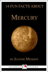 14 Fun Facts About Mercury: A 15-Minute Book ebook by Jeannie Meekins