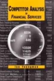 Competitor Analysis in Financial Services ebook by Youngman, Ian