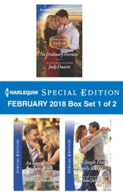 Harlequin Special Edition February 2018 Box Set 1 of 2 - No Ordinary Fortune\An Engagement for Two\The Single Dad's Family Recipe ebook by Judy Duarte, Marie Ferrarella, Rachael Johns
