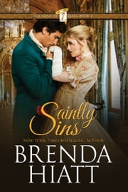 Saintly Sins - Book 4 ebook by Brenda Hiatt