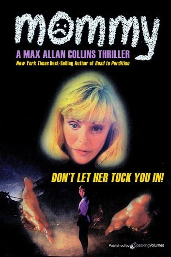 Mommy ebook by Max Allan Collins