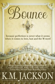 Bounce ebook by K.M. Jackson