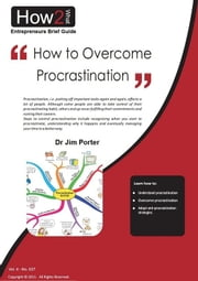 How to Overcome Procrastination ebook by Dr Jim Porter