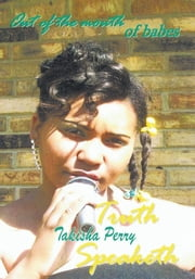 Out Of The Mouth of Babes ebook by Takisha Perry