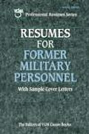 Resumes for Former Military Personnel ebook by VGM, Editors of